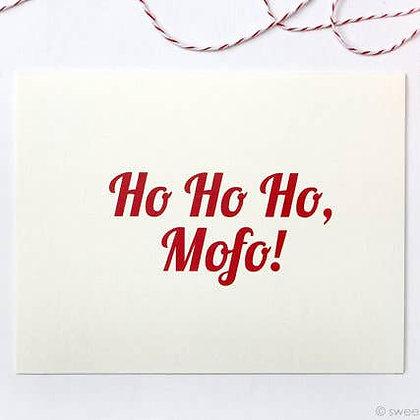 HO HO HO MOFO GREETING CARD