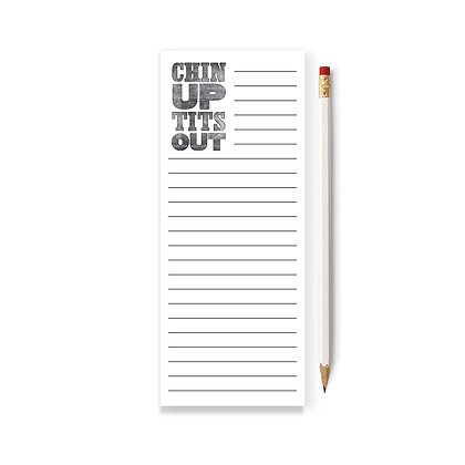 CHIN UP TITS OUT SKINNY NOTEPAD