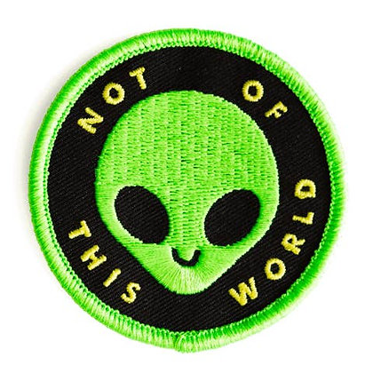 NOT OF THIS WORLD EMBROIDERED IRON-ON PATCH