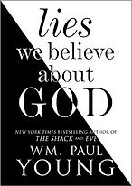Lies We Believe About God.jpg