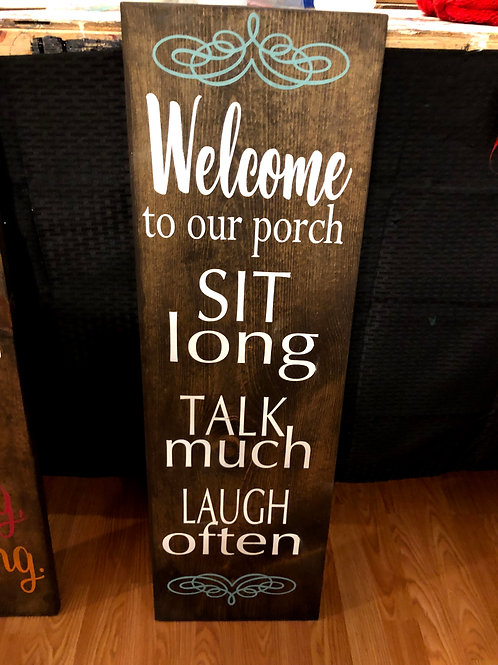 Welcome Porch Sit, Talk, Laugh Porch Board