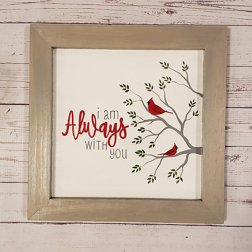 Always With You farmhouse sign