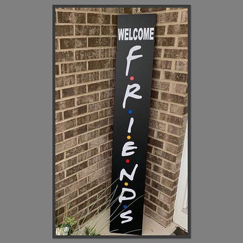 FRIENDS porch board