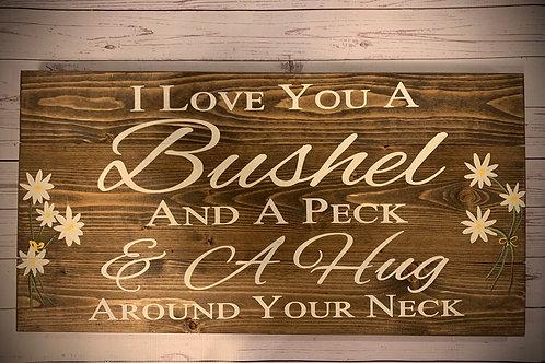 Bushel and Peck pallet sign