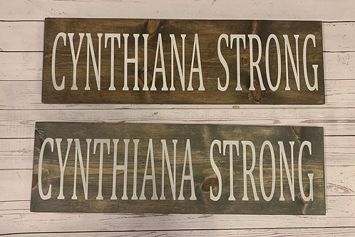 Cynthiana Strong Sign (Premade)