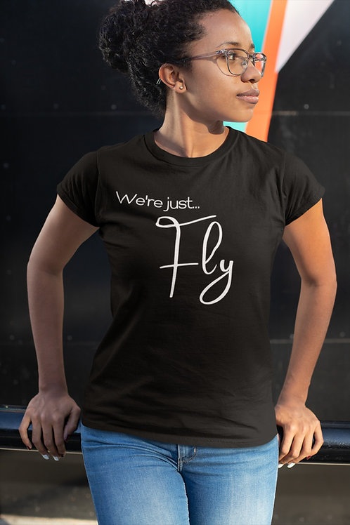 We're Just...Fly
