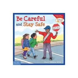 Be Careful and Stay Safe