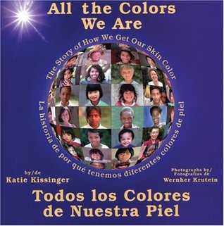 All the Colors We Are, written by Katie Kissinger, photographs by Chris Bohnholt