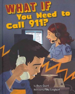 What if You Need to Call 911?