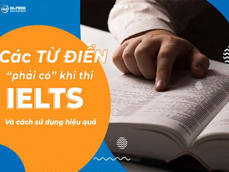 """Các từ điển """"bắt buộc cần thiết"""" khi học IELTS và cách sử dụng hiệu quả nhất!"""