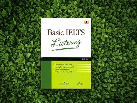 Basic IELTS Listening - sách IELTS hoàn hảo luyện nghe cho người mới bắt đầu