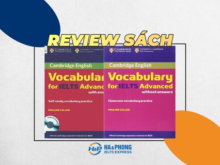 """Review sách Cambridge Vocabulary for IELTS- Cuốn sách IELTS gối đầu giường cho mọi """"sĩ tử"""""""