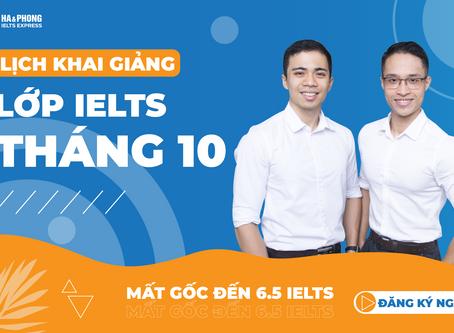 LỊCH KHAI GIẢNG LỚP IELTS THÁNG 10/2020 TẠI HÀ PHONG IELTS