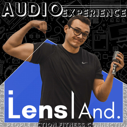 Lens And Audio Experience