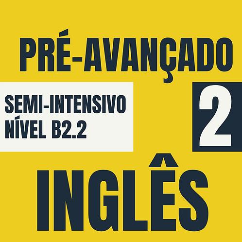 2021 - Semi-Intensivo Pré-avançado 2 - Inglês (B2.2)
