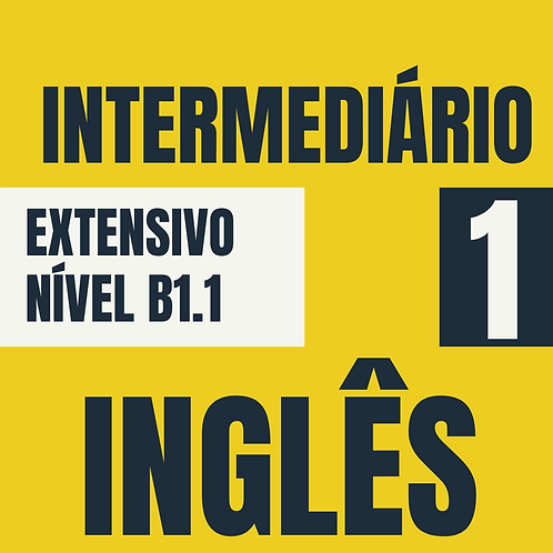 Intermediário 1 - Inglês (B1.1)