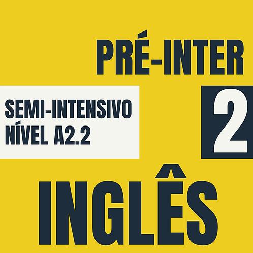 Semi-Intensivo Pré-Intermediário 2 - Inglês (A2.2)