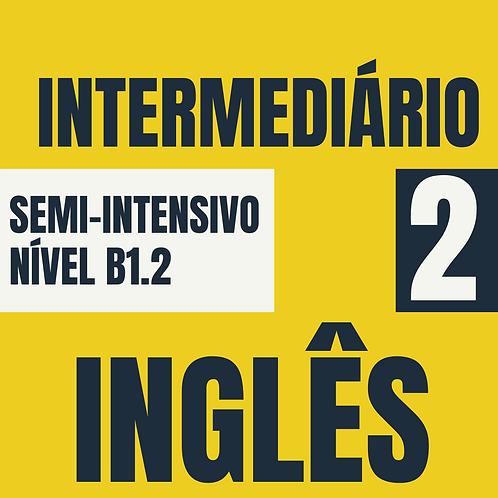 2021 - Semi-Intensivo Intermediário 2 - Inglês (B1.2)