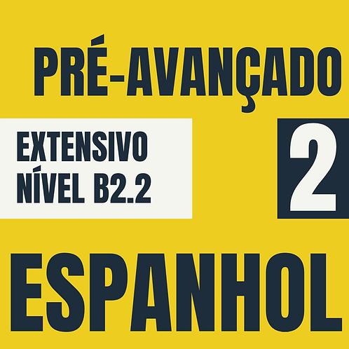 Pré-avançado 2 - Espanhol  (B2.2)