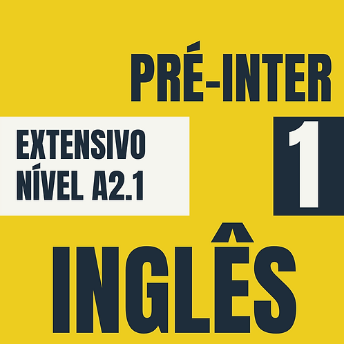 Pré-Intermediário 1 - Inglês (A2.1)
