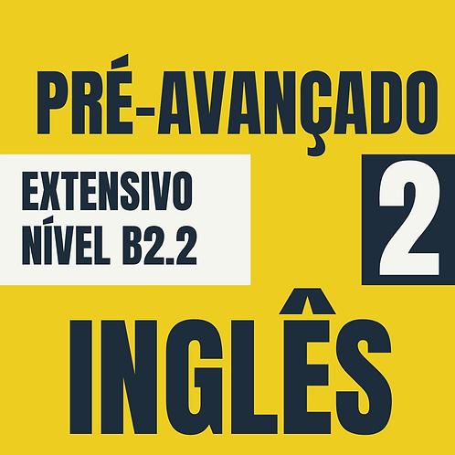 Pré-avançado 2 - Inglês (B2.2)