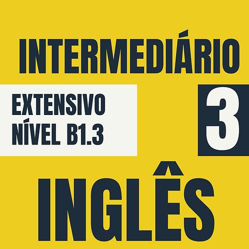 Intermediário 3 - Inglês (B1.3)
