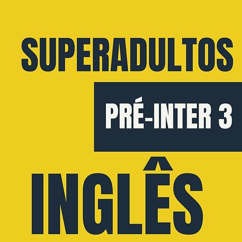 SA Pré-Intermediário 3 - Inglês