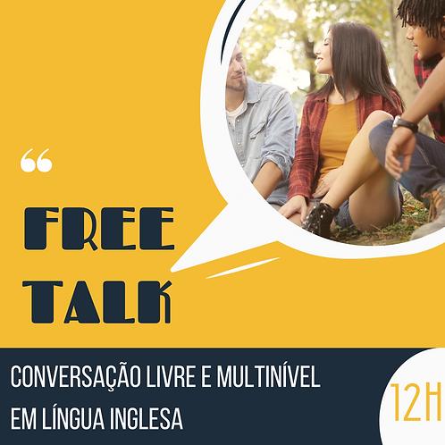 Free Talk - Conversação Multinível em Inglês