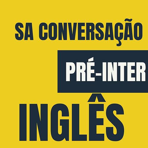 SA Conversação Pré-Intermediária - Inglês