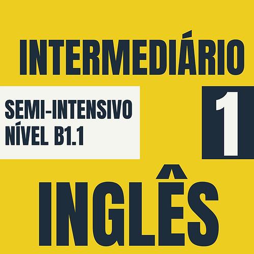 Semi-Intensivo Intermediário 1 - Inglês (B1.1)