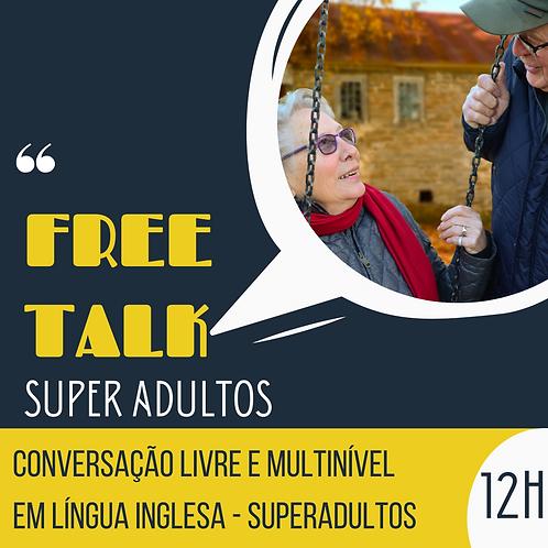 Free Talk SA - Conversação Multi-nível em Inglês