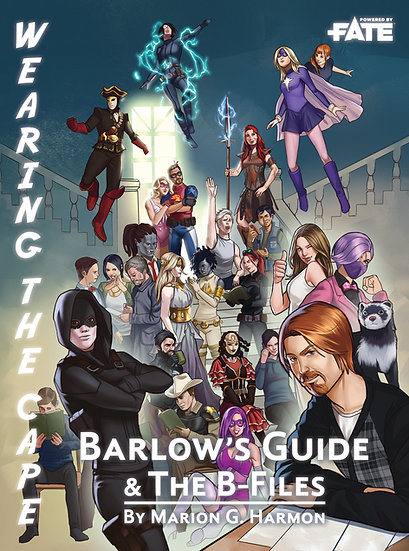 Wearing the Cape: Barlow's Guide to Superhumans /The B-Files Book and PDF Bundle