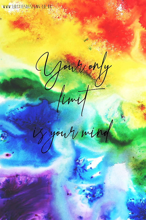 Your only limit is your mind - Print
