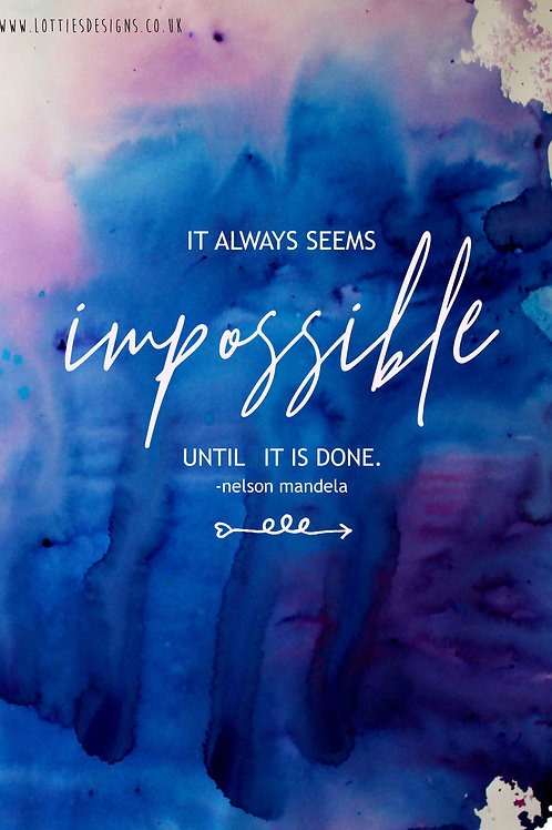 It always seems impossible - Print