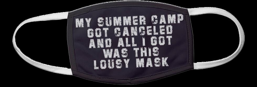 Summer Camp Canceled - Lousy Mask