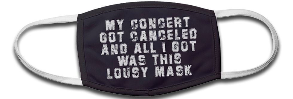 Concert Canceled - Lousy Mask