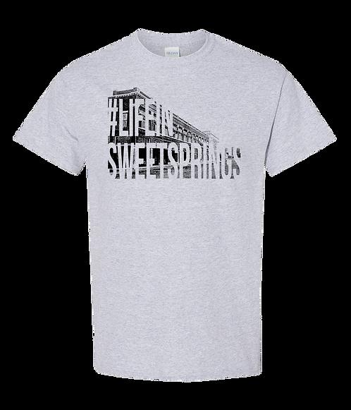 #lifeinsweetsprings Tshirt