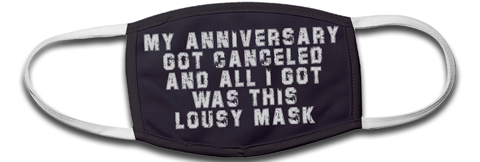 Anniversary Canceled - Lousy Mask