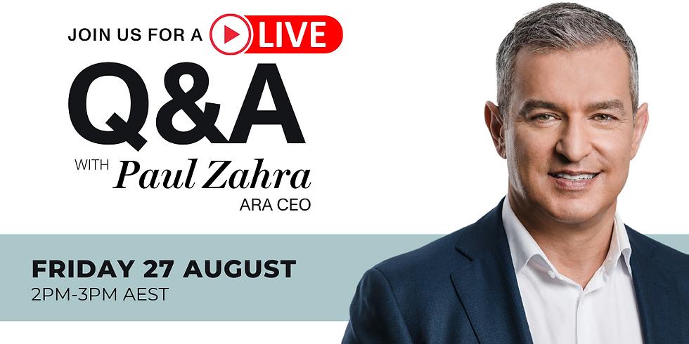 Live Q&A with ARA CEO Paul Zahra