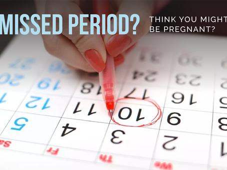 Missed period?