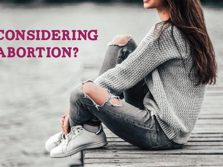 Considering abortion?