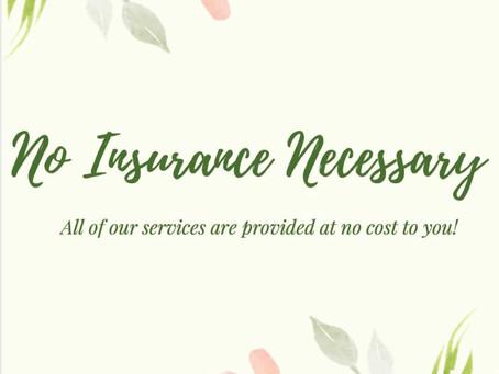 No Insurance Needed