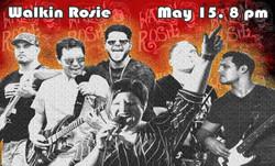 Walkin Rosie May 15