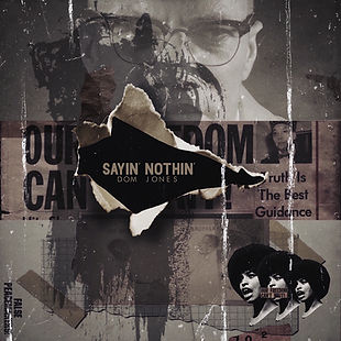 Dom Jones_Sayin Nothin_CoverArt.jpg