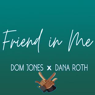 Friend in me_Dana Roth Remx cover art.png