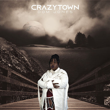 Dom Jones- Crazytown.jpg