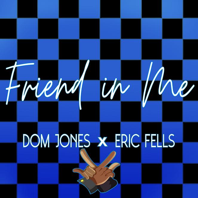 Friend In Me_Eric Fells remix_Cover Art.png
