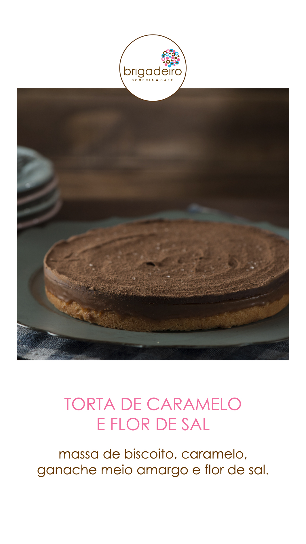 TORTA CARAMELO E FLOR DE SAL