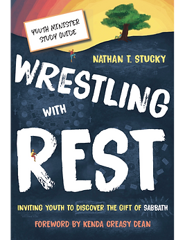 Stucky_Wrestling with Rest_reading Guide