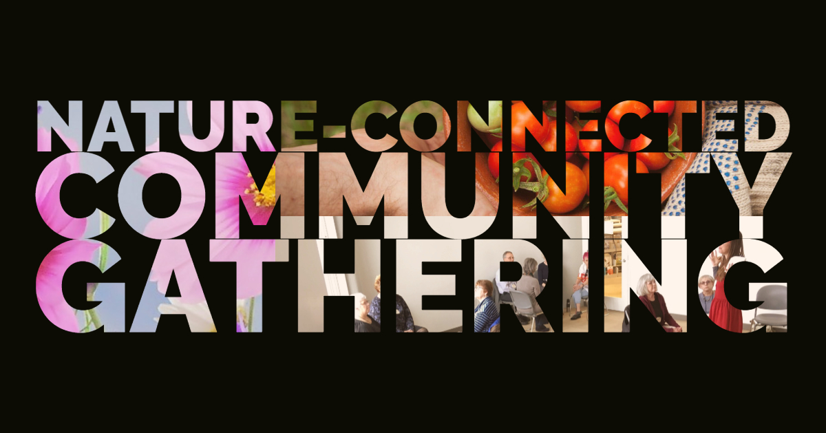 Nature-Connected Community Gathering